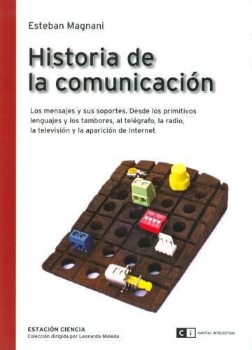 historia-de-la-comunicacion-esteban-magnani_MLA-O-139376086_8322