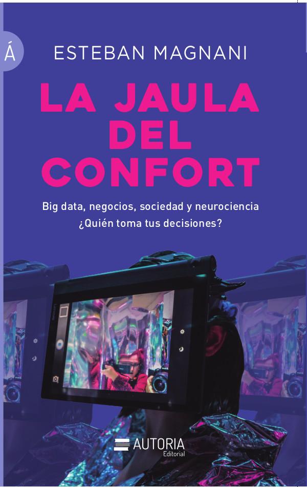 Tapa del libro La Jaula del Confort